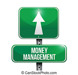 money management road sign illustration design over a white...