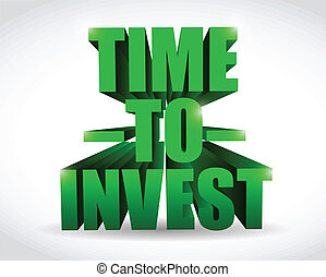 time to invest text illustration design over white