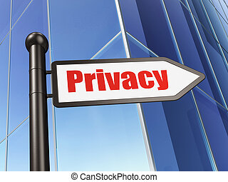Security concept: Privacy on Building background