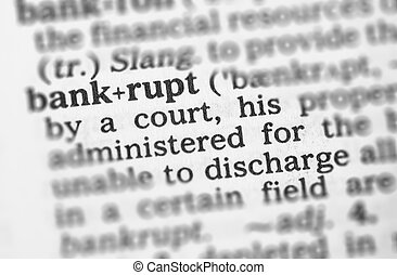 Macro image of dictionary definition of bankrupt