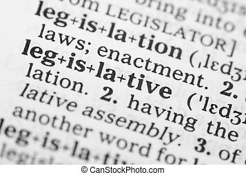 Macro image of dictionary definition of legislative - Macro...