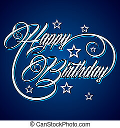 Creative Happy Birthday greeting stock vector
