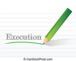 execution written on a notepad paper. illustration design