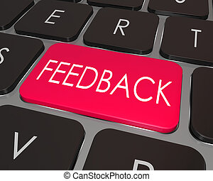 Feedback Word Computer Keyboard Key Opinion - The word...