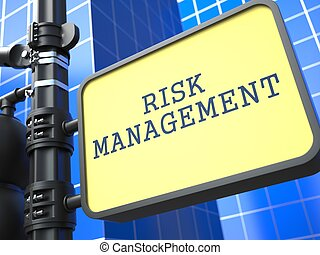 Business Concept. Risk Management Roadsign. - Business...