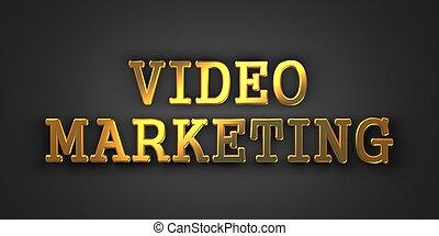 Video Marketing Business Concept - Video Marketing Gold Text...