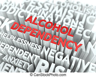 Alcohol Dependency. The Wordcloud Concept. - Alcohol...
