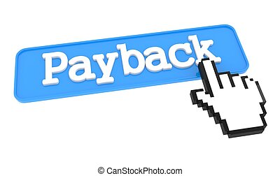 Payback Button. - Payback Button with Hand Shaped mouse...