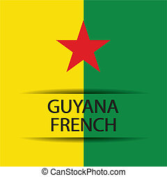 Guyana french - Guyana French text on special background...