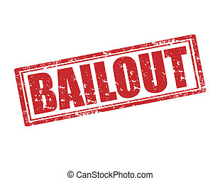 Bailout-stamp - Grunge rubber stamp with word Bailout...