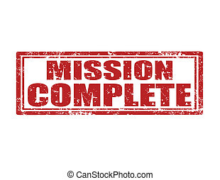 Mission complete-stamp - Grunge rubber stamp with text...