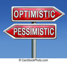 optimistic or pessimistic optimism and positivity or...