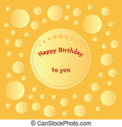 happy birthday card - gold happy birthday card with circles