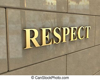Word Respect - The word Respect is chiseled by gold letters...
