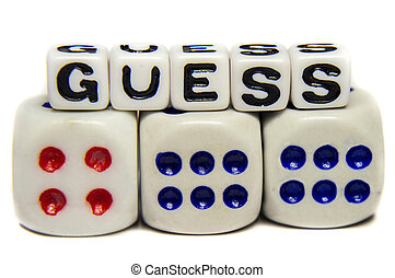 Guess - Speculative guess with message.