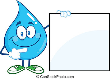 Water Drop Showing A Blank Sign - Water Drop Cartoon Mascot...