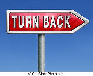 turn back - u turn back detour reverse track go back turning...