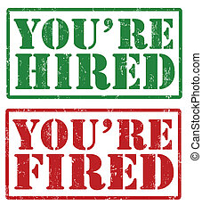You're hired and You're fired stamps - Greunge rubber stamps...