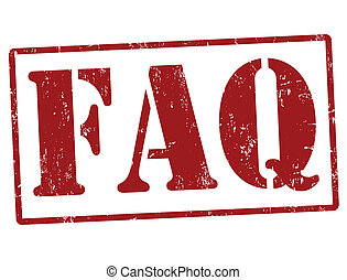 FAQ Frequently Asked Questions stamp - FAQ Frequently Asked...