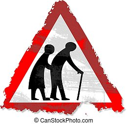 grunge elderly people sign - Grunge style elderly people...