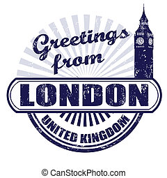 Greetings from London stamp - Grunge rubber stamp with text...