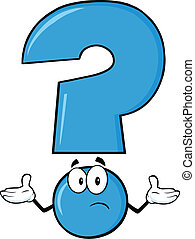 Blue Question Mark Cartoon Character With A Confused...