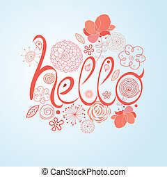 Decorative word hello - bright word hello on a white...