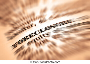 Foreclosure - Closeup of foreclosure definition in...