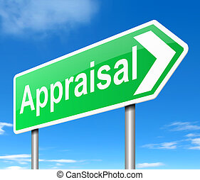 Appraisal concept. - Illustration depicting a sign with an...