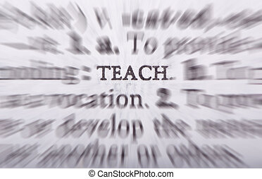 Teaching - A word is a powerful thing. Education is our...