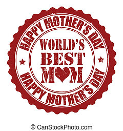 Happy mother's day stamp - Happy mother's day grunge rubber...