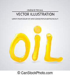 Oil liquid text. On a white background. Vector illustration.