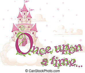 Once upon a time - Text %u201COnce upon a time%u201D over...