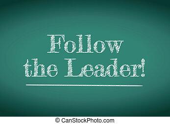 follow the leader message written