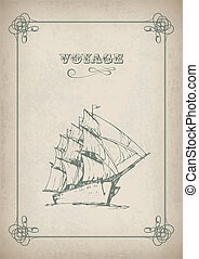 Vintage sailboat retro border drawing on old paper - Vintage...