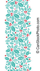 Christmas holly berries vertical seamless pattern background...