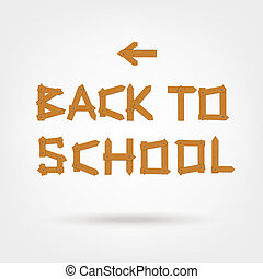 Back to school! Text made from wooden boards for your design