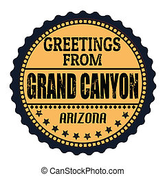 Greetings from Grand Canyon stamp - Grunge rubber stamp with...
