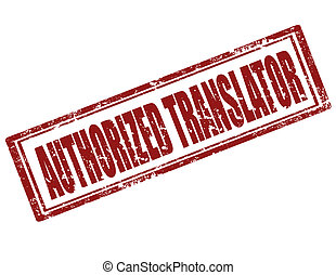 Authorized Translator-stamp - Grunge rubber stamp with text...