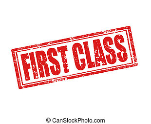 First Class-stamp - Grunge rubber stamp with text First...