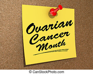 Ovarian Cancer Month - A note pinned to a cork board with...