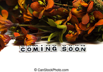 Coming soon message with colorful flowers - Colorfull messge...