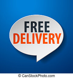 Free Delivery 3d Speech Bubble on Blue background