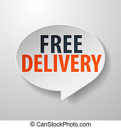 Free Delivery 3d Speech Bubble on White background