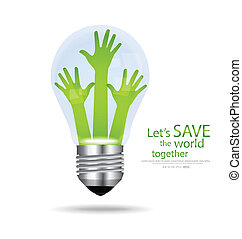 Save the world, Light bulb with hands inside Vector...
