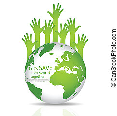 Save the world, Globe with hands Vector illustration