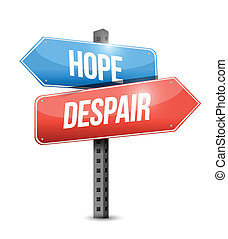 hope, despair road sign illustration design over white