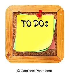 To Do. Yellow Sticker on Bulletin. - To Do, Yellow Sticker...
