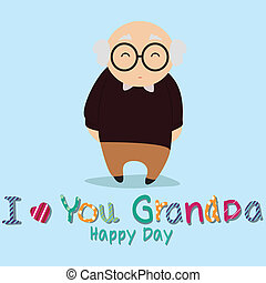Grandfather - I love you grandpa with abstract grandfather...