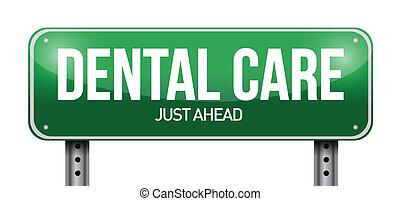 dental care road sign illustration design over a white...